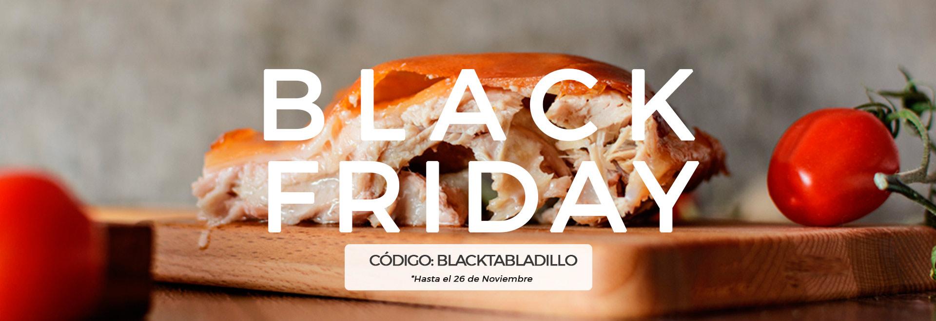 Black Friday Tabladillo 15% de Dto.